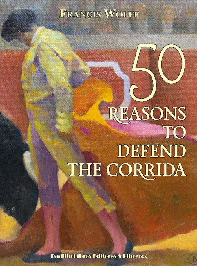 50 Reasons to Defend the Corrida